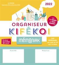Kifékoi, organisateur 2022 : l'outil indispensable pour savoir qui fait quoi à la maison ! : 16 mois, de septembre 2021 à décembre 2022