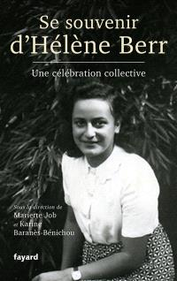 Se souvenir d'Hélène Berr : une célébration collective