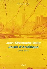 Jours d'Amérique : 1978-2011 : journal