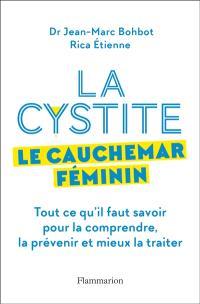 Cystite, le cauchemar féminin