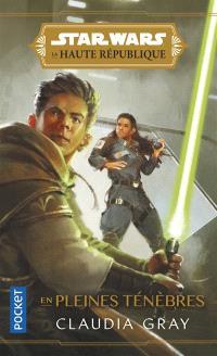 Star Wars : la Haute République. Volume 2, En pleines ténèbres