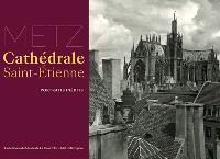 Metz, cathédrale Saint-Etienne : portraits inédits