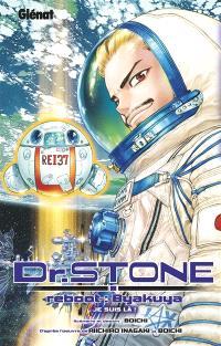 Dr. Stone : reboot : Byakuya, Je suis là !