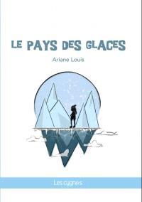 Le pays des glaces : pièce pour petits... et grands