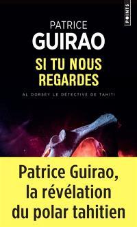 Al Dorsey, le détective de Tahiti. Volume 3, Si tu nous regardes