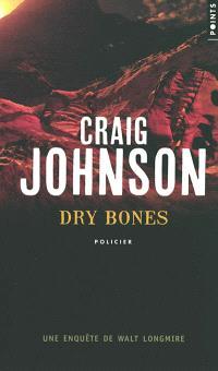Une enquête de Walt Longmire, Dry bones