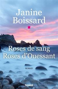 Roses de sang, roses d'Ouessant