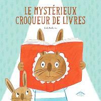 Le mystérieux croqueur de livres