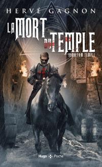 La mort du Temple. Volume 1, Secretum templi