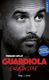 Guardiola : éloge du style