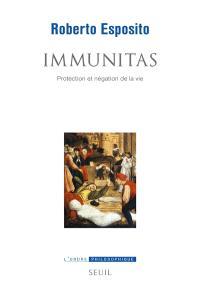 Immunitas : protection et négation de la vie