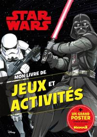 Star Wars : Dark Vador et stormtrooper : mon livre de jeux et activités + un grand poster (recto verso)