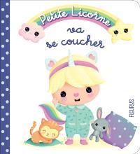Petite licorne. Volume 1, Petite licorne va se coucher