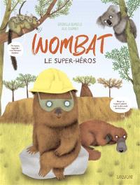 Wombat : le super-héros
