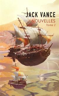 Nouvelles. Volume 2