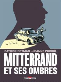Mitterrand et ses ombres