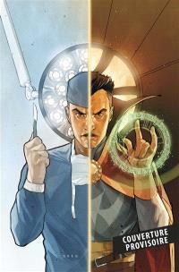 Doctor Strange, chirurgien suprême : sur le billard