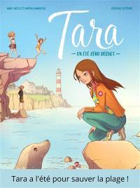 Tara : un été zéro déchet