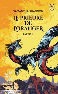 Le Prieuré de l'oranger. Volume 2