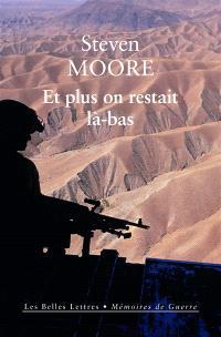 Et plus on restait là-bas : mémoires d'un soldat à mi-temps