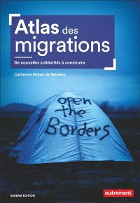 Atlas des migrations : de nouvelles solidarités à construire