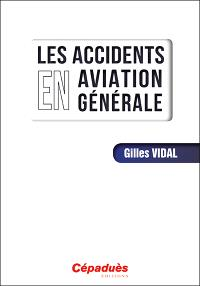 Les accidents en aviation générale