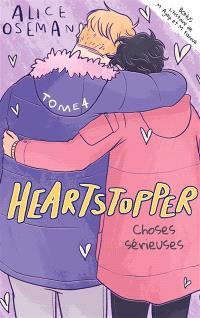 Heartstopper. Volume 4, Choses sérieuses