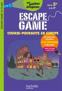 Course-poursuite en Europe : escape game 12-13 ans, de la 5e à la 4e