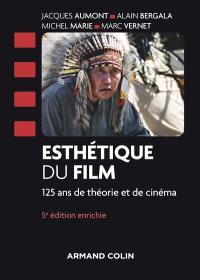 Esthétique du film : 125 ans de théorie et de cinéma