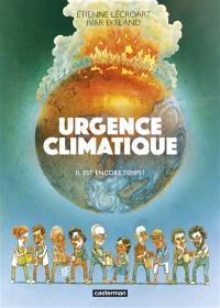 Urgence climatique : il est encore temps !