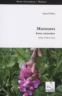 Murmures : poésie minimaliste et oulipienne