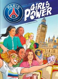 Paris Saint-Germain : girls power. Volume 2, London calling