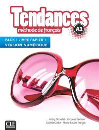 Tendances, méthode de français, A1 : pack livre papier + version numérique