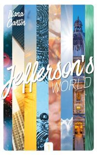 Jefferson's world. Volume 1
