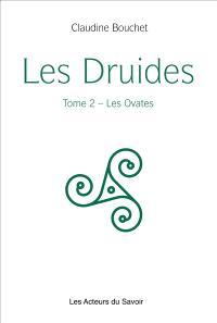 Les druides. Volume 2, Les ovates