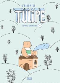 Tulipe. Volume 4, L'hiver de Tulipe