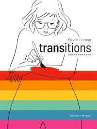 Transitions : journal d'Anne Marbot