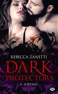 Dark protectors. Volume 4, Jordan