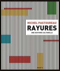 Rayures : une histoire culturelle