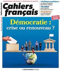 Cahiers français. n° 420-421, Démocratie : crise ou renouveau ?