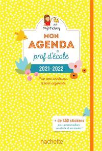 Mon agenda de prof d'école 2021-2022 : pour une année zen et bien organisée