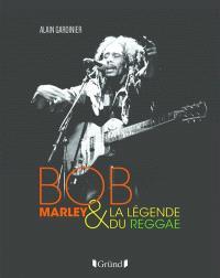 Bob Marley et la légende du reggae