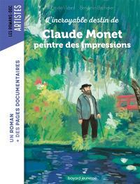 L'incroyable destin de Claude Monet : le maître de l'impressionnisme
