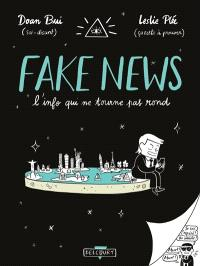 Fake news : l'info qui ne tourne pas rond