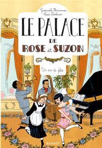Le palace de Rose et Suzon. Volume 3, Un air de fête