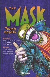 The Mask, Tournée mondiale