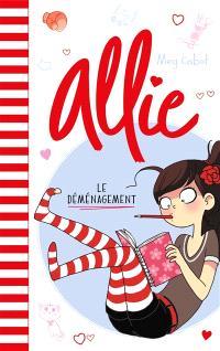 Allie. Volume 1, Le déménagement