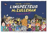 Encore une enquête de l'inspecteur Mc Cullehan, Du rififi au Gougou Bar