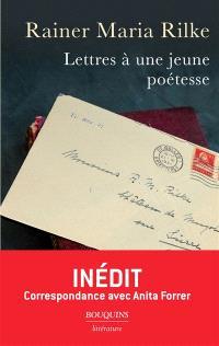 Lettres à une jeune poétesse : correspondance avec Anita Forrer 1920-1926