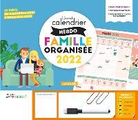 Grand calendrier hebdo famille organisée 2022 : 16 mois : de septembre 2021 à décembre 2022